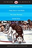 Junior Classic Book 3 (The Call of the Wild, Moby Dick or the Whale, The Little Mermaid, Animal Farm) (Junior Classics) (English Edition)