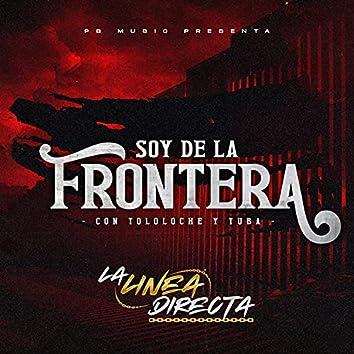 Soy de la Frontera (Con Tololoche y Tuba)