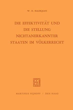 Die Effektivität Und Die Stellung Nichtanerkannter Staaten Im Völkerrecht