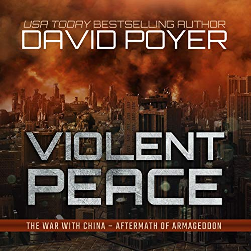 Violent Peace Audiobook By David Poyer cover art