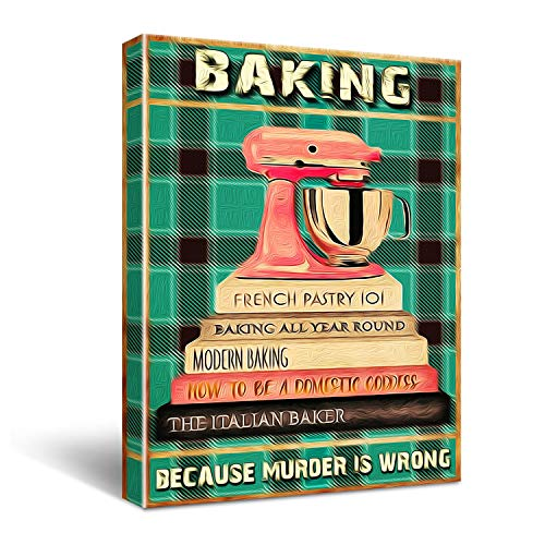 Funny Kitchen Decor Wall Art Canvas - Vintage Baking Because Murder Is Wrong Poster Canvas Wall Art for Kitchen Decor - Retro Bake Farmhouse Canvas Print Wall Art Painting Ready to Hang Home Decoration Gifts - 11.5x16 Inch
