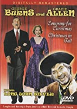 George Burns And Gracie Allen: Company For Christmas / Christmas In Jail Orphan's Christmas Featuring Long John Silver