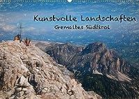 Kunstvolle Landschaften - Gemaltes Suedtirol (Wandkalender 2022 DIN A2 quer): Wundervolle Bilder, gemalte Landschaften aus Suedtirol werden hier gezeigt. (Geburtstagskalender, 14 Seiten )