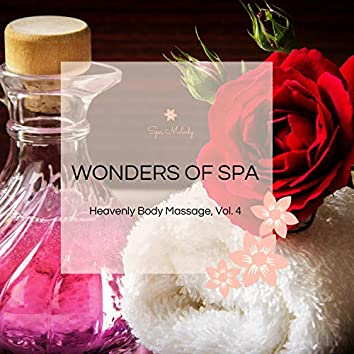 Wonders Of Spa - Heavenly Body Massage, Vol. 4