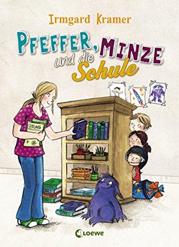 Pfeffer, Minze und die Schule: Lustiges Vorlesebuch für Kinder ab 5 Jahre