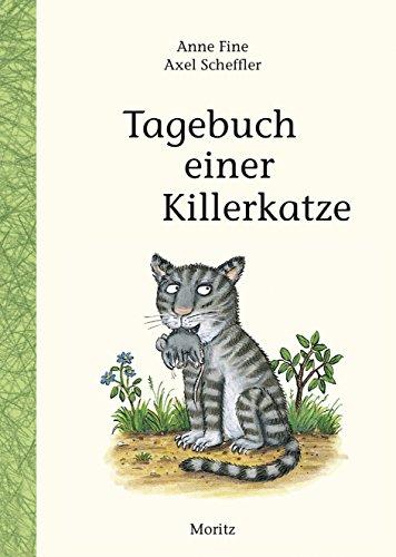 Tagebuch einer Killerkatze: Kinderbuch