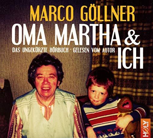 Oma Martha & Ich (Hörbuch)