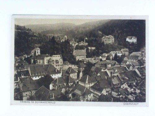 Postkarte: Triberg im Schwarzwald - Oberstadt