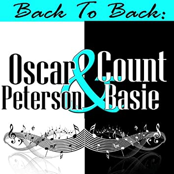 Back To Back: Oscar Peterson & Count Basie