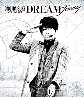 小野大輔 LIVE TOUR 2018「DREAM Journey」 Blu-ray (特典なし)