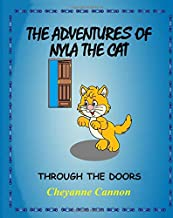 The Adventures of Nyla The Cat: Through the Doors (Volume 2)