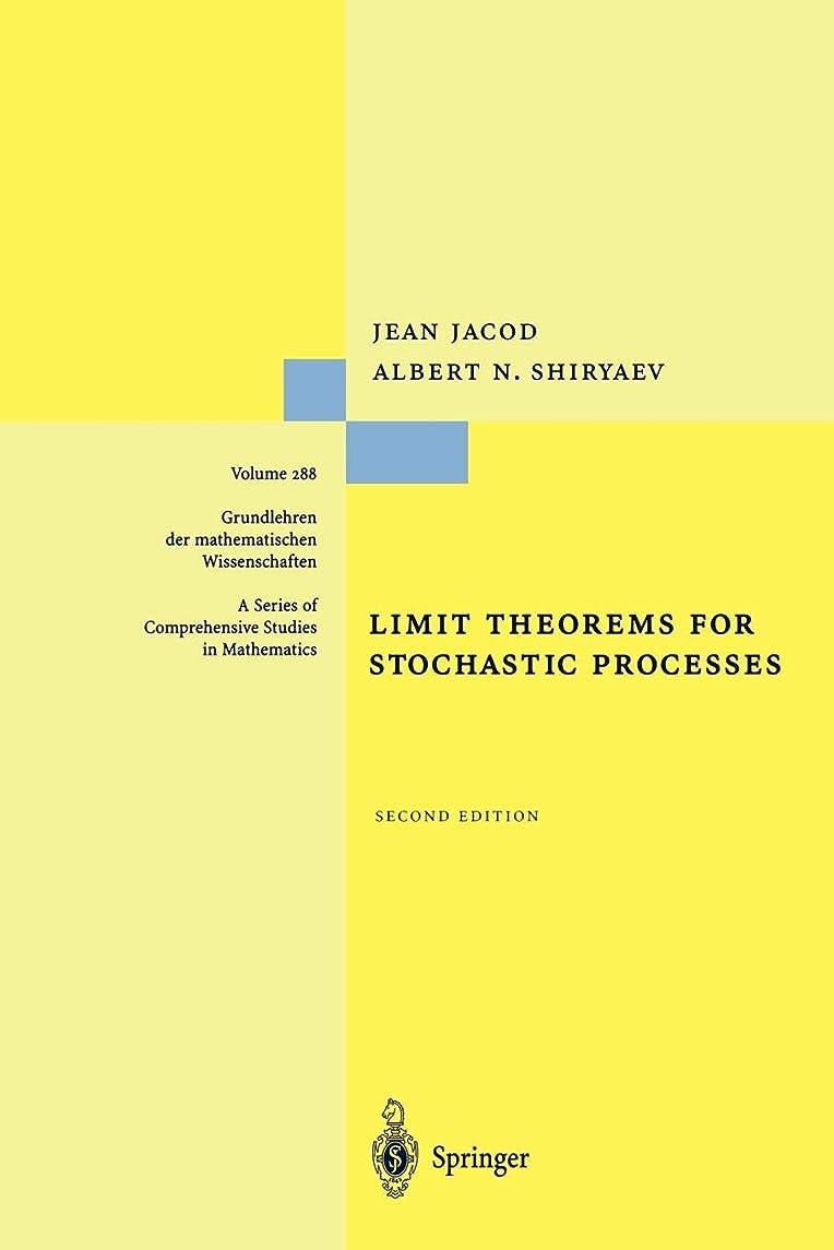 アナウンサー荒野スピーカーLimit Theorems for Stochastic Processes (Grundlehren der mathematischen Wissenschaften)