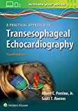 Best Echocardiography Textbooks - A Practical Approach to Transesophageal Echocardiography Review