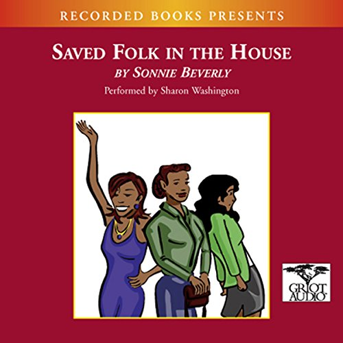 Saved Folk in the House audiobook cover art