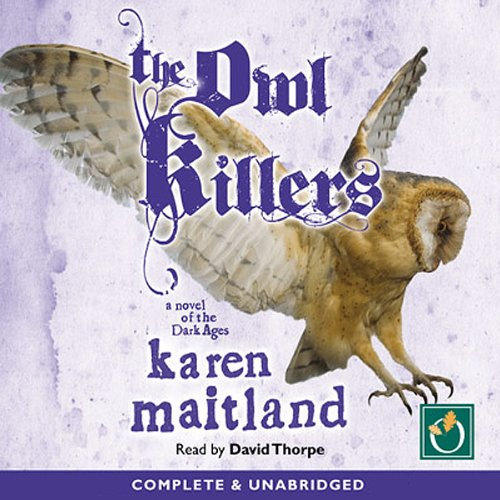 The Owl Killers Audiobook By Karen Maitland cover art
