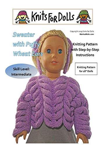 Knits for Dolls -Sweater with Puffy Wheat Ears   :   One Fashionable Sweater Pattern to Fit 18 inch Dolls (English Edition)