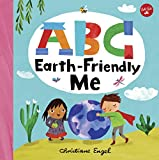 ABC for Me: ABC Earth-Friendly Me: From Action to Zero Waste, here are 26 things a kid can do to care for the Earth!: 7