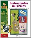INSTRUMENTOS MUSICALES ACTIVIDADES CREATIVAS PARA LA EDUCACION INFANTIL (Manitas artísticas) - 9788434225268