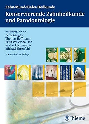 Konservierende Zahnheilkunde und Parodontologie (ZMK-Heilkunde)