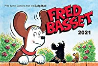 Fred Basset Yearbook 2021: Witty Comic Strips from Britain's Best-Loved Basset Hound