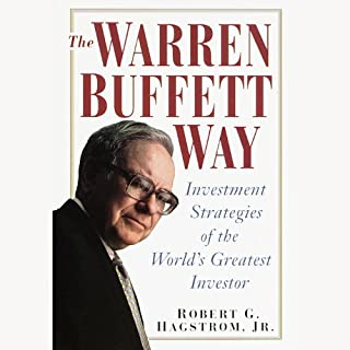 The Warren Buffett Way     3rd Edition              By:                                                                                                                                 Robert Hagstrom                               Narrated by:                                                                                                                                 Stephen Hoye                      Length: 10 hrs and 31 mins     390 ratings     Overall 4.5