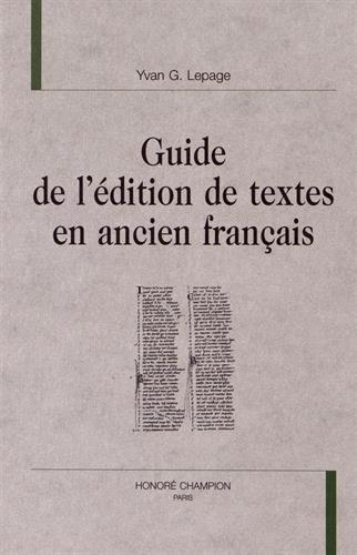 Guide de l'édition de textes en ancien français.