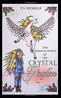 The Magical Secret of the Crystal Kingdom