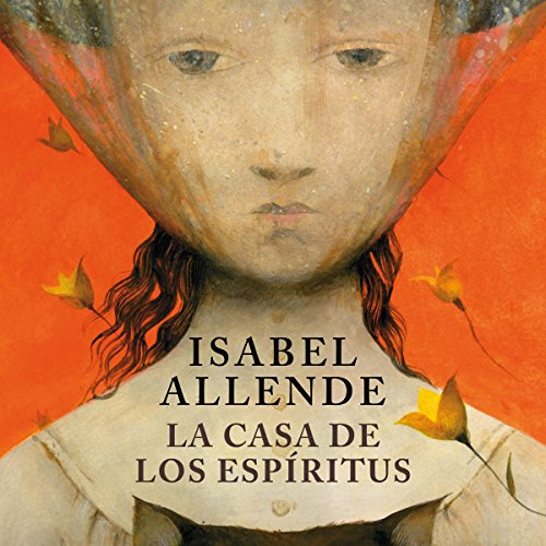 La casa de los espíritus [The House of the Spirits] audiobook cover art