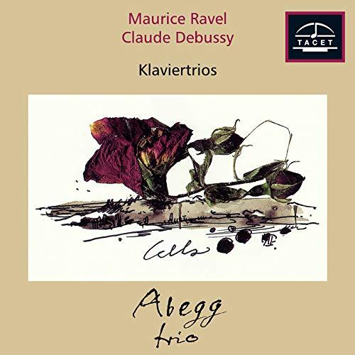 Ravel: Piano Trio in A Minor, M. 67 – Debussy: Piano Trio in G Major, L. 3