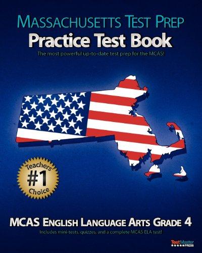 Massachusetts Test Prep Practice Test Book Mcas English Language Arts Grade 4
