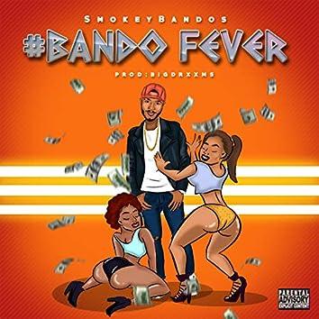 Bando Fever