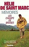 Mémoires - Les champs de braises - PERRIN - 03/10/1995