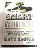 Smart Retirement: Discover the Strategic Movement Around Retirement Taxation (2018 Tax Law Update)