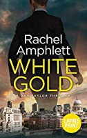 White Gold (Dan Taylor Spy Thrillers)