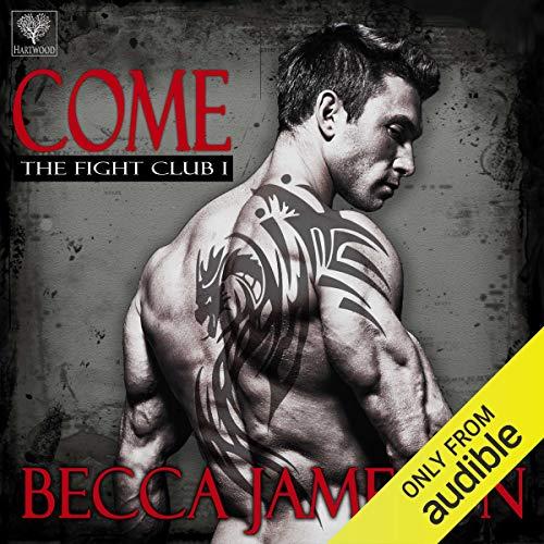 Come: The Fight Club, Book 1