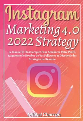 Instagram Marketing-Strategy 4.0