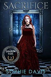 Shadow Fate 2: Sacrifice: Paranormal Romance Series