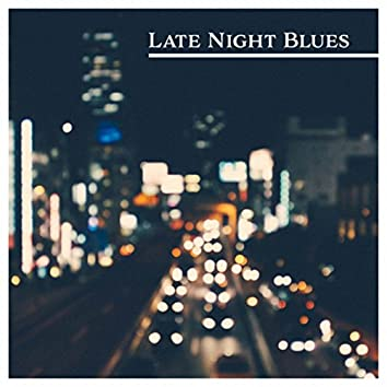 Late Night Blues: Relaxed and Friendly Atmosphere, Mood Cocktail & Bar Music