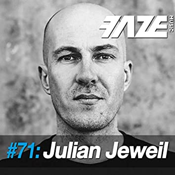 Faze #71: Julian Jeweil