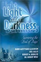 Light Out of Darkness: Surviving the End of Days