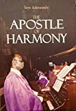 The Apostle of Harmony: The Biography of Chief D.O. Adetunmbi 1919-1990 (English Edition)