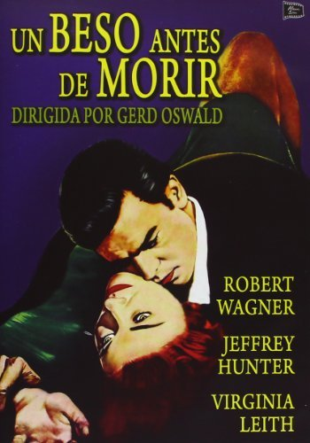 A Kiss Before Dying (Spain Import) by Jeffrey Hunter and Virginia Leith Robert Wagner