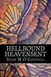 Hellbound/Heavensent: The Angel War: Book 1 (English Edition)