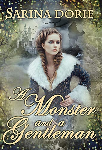 A Monster and a Gentleman: An Enchanted Fairy Tale (The Chronicles of