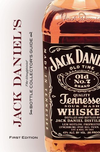 Jack Daniel's Bottle Collector's Guide