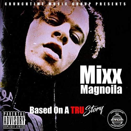 Mixx Magnoila