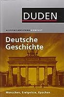 Duden - Deutsche Geschichte