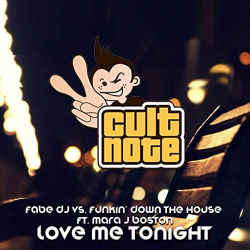 Fabe Dj, Funkin' Down the House feat. Mara J Boston