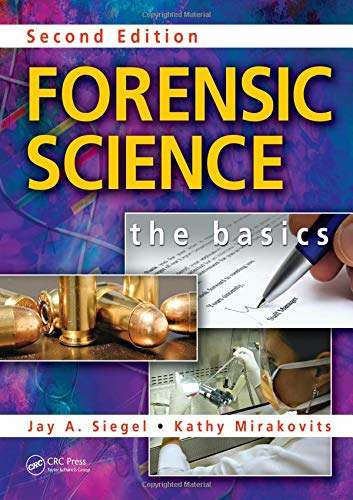 Forensic Science: The Basics, Second Edition