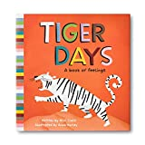 Tiger Days: A Book of Feelings...